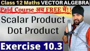 Vector Algebra Lecture 5 640 x 360