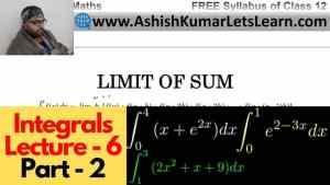 Integrals Lecture 6 Part 2 640 x 360