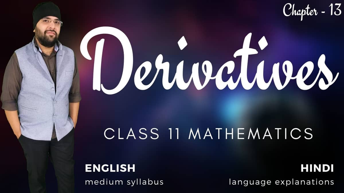 Derivatives Class 11 Maths