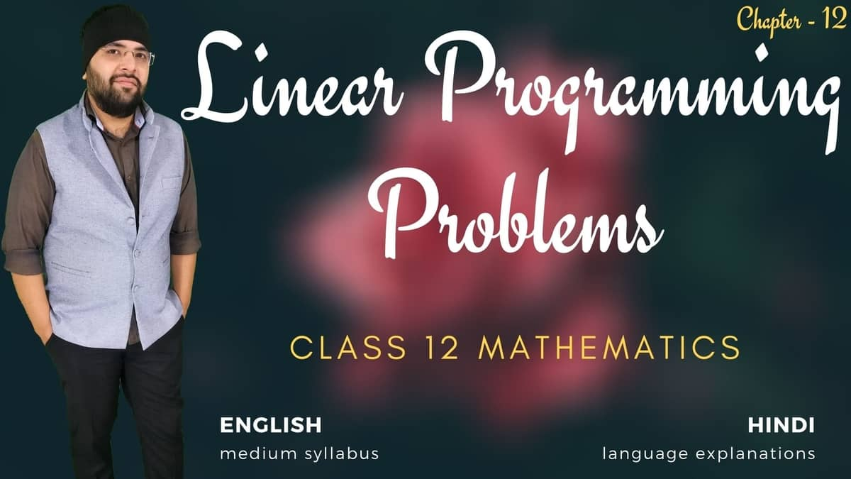 Linear Programming Problems Class 12 Maths