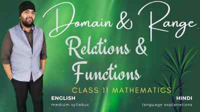 Domain and Range Relations and Functions Class 11 Maths 1400px