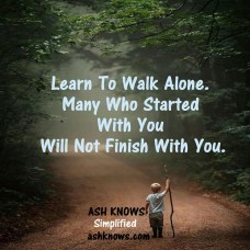 Learn to walk alone - ASH KNOWS