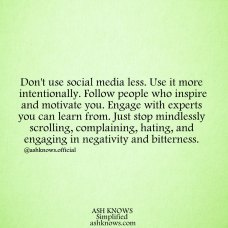 Use Social Media Intentionally - ASH KNOWS