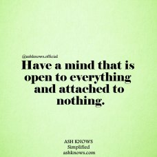 Open Mind Quote - ASH KNOWS