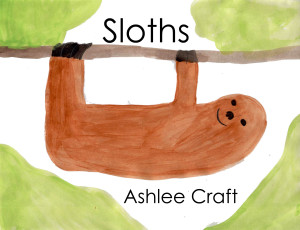 Sloths (Wonderful Wildlife, Book 3) by Ashlee Craft - Cover
