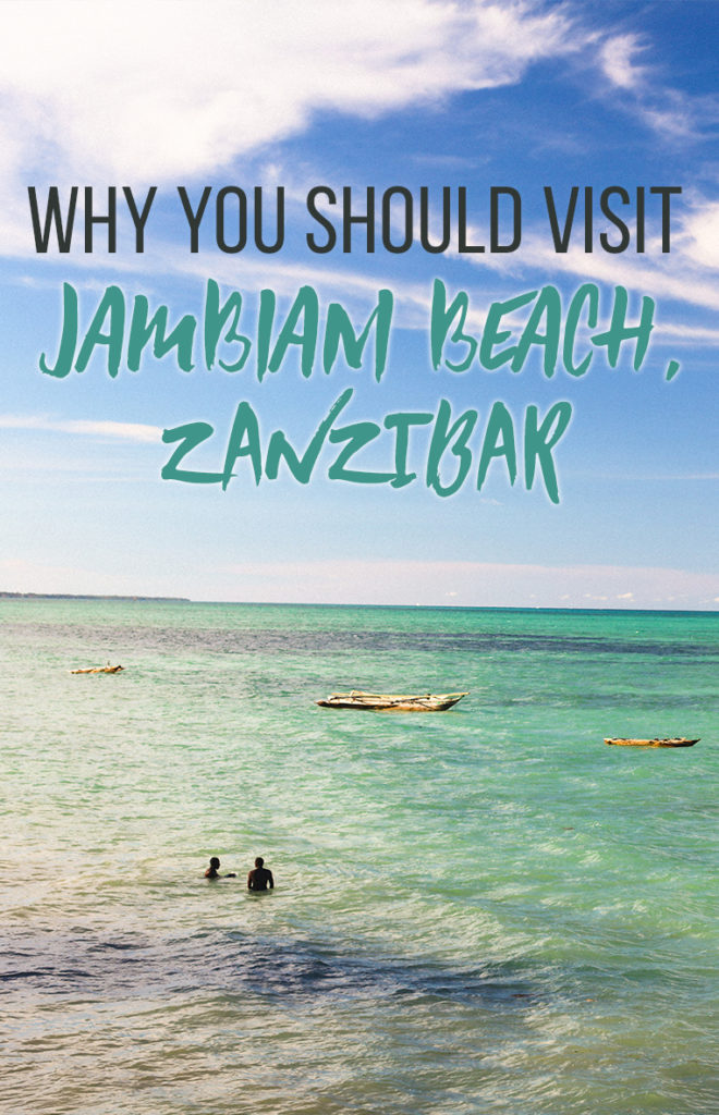 Jambiani Beach - Where to find the real Zanzibar
