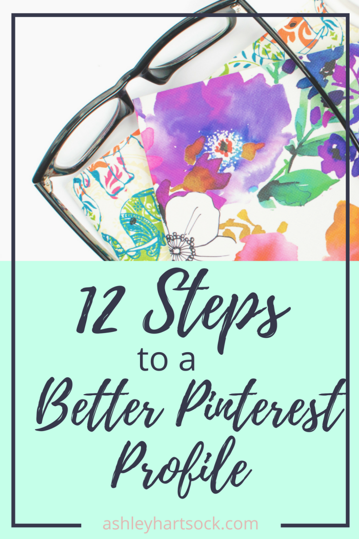 12 Steps to a Better Pinterest Profile