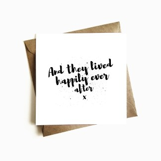 'And they lived happily ever after' Anniversary Card