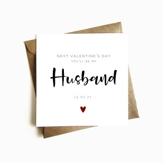 'Next Valentine's you'll be my Husband' Card