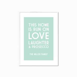 Personalised This Home Runs On Print