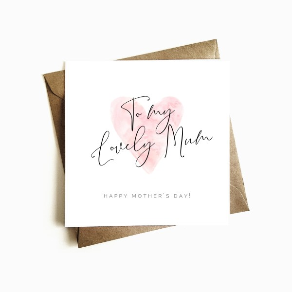 'Lovely Mum' Mother's Day Card