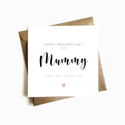 'Can't wait to meet you' Mother's Day Card