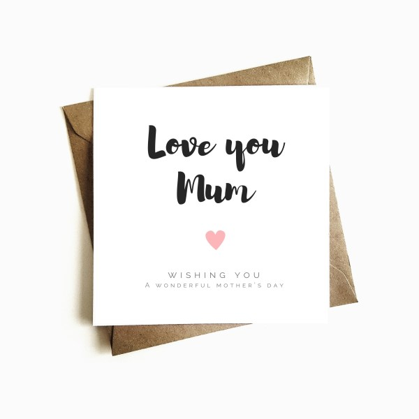'Love you Mum' Mother's Day Card