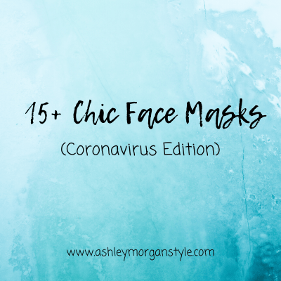 15+ Chic Face Masks (Coronavirus Edition)