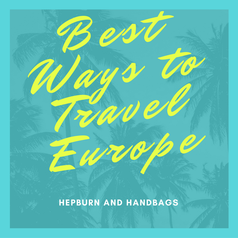 Best ways to travel Europe