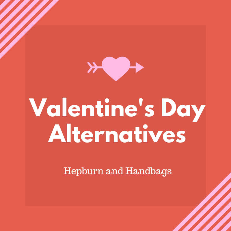 Valentine's Day Alternatives