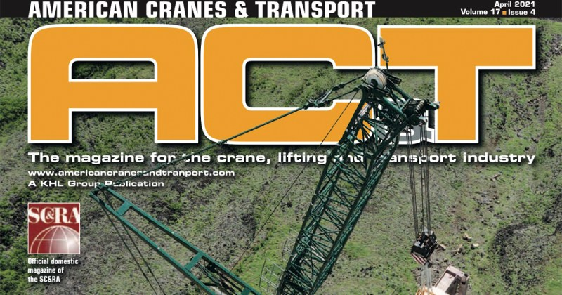 American Cranes & Transport April 2021 Issue