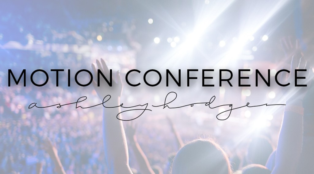 Motion Student Conference 2017 Recap // Alabama Lifestyle Blogger // Birmingham Blogger // Church Of The Highlands // Motion Worship - What I learned at MOTION Conference 2017 and Review of Speakers featured by popular Los Angeles life and style blogger, Ashley Hodges