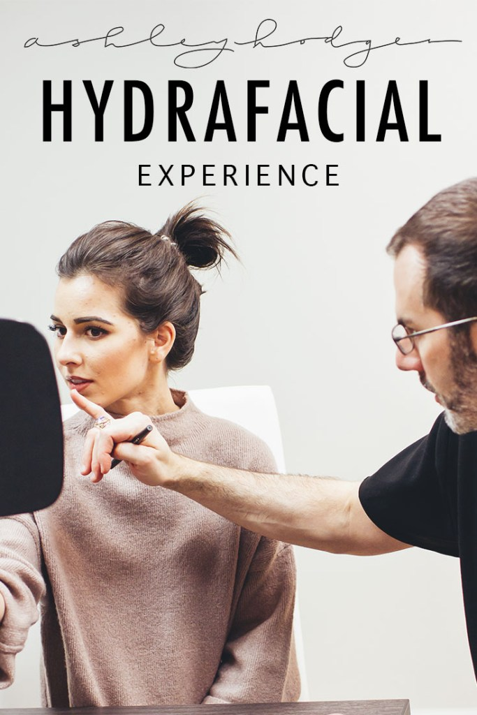 My HydraFacial Treatment Experience featured by popular Los Angeles beauty blogger, Ashley Hodges
