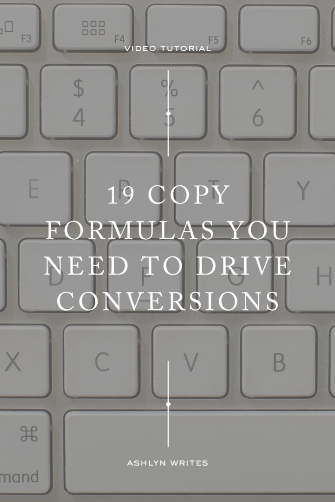 Copywriting formulas to drive conversions- Ashlyn Writes