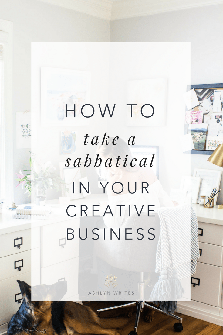 How to take your first sabbatical by Ashlyn Writes