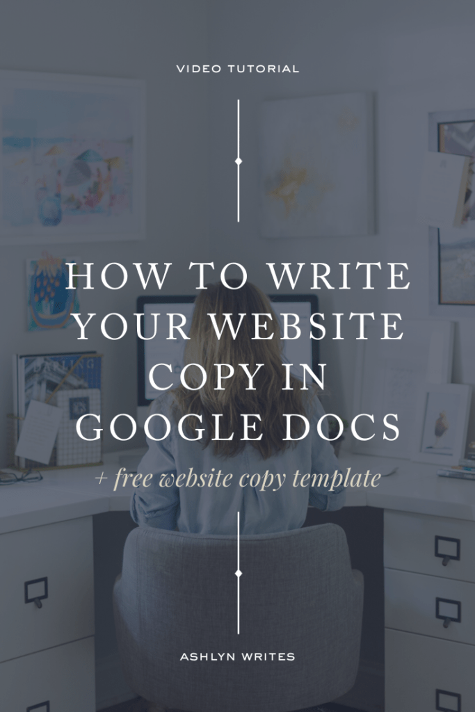 How to write your website copy in Google Docs - Ashlyn Writes
