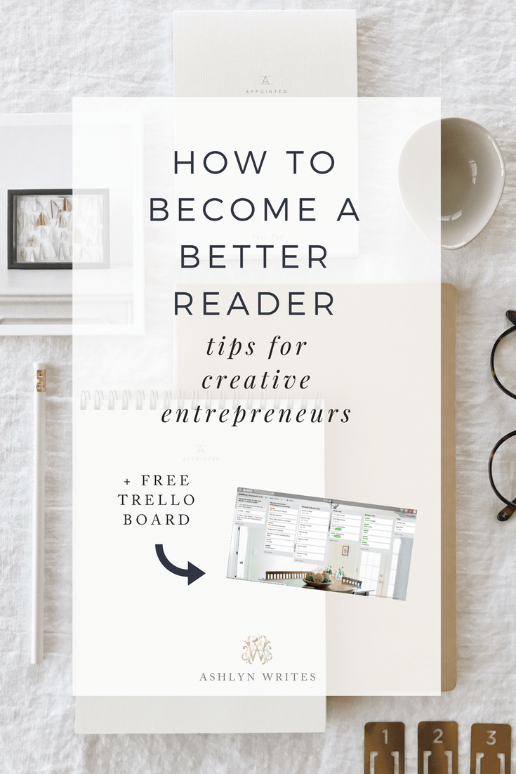 How to become a better reader tips for creative entrepreneurs from Ashlyn Carter of Ashlyn Writes