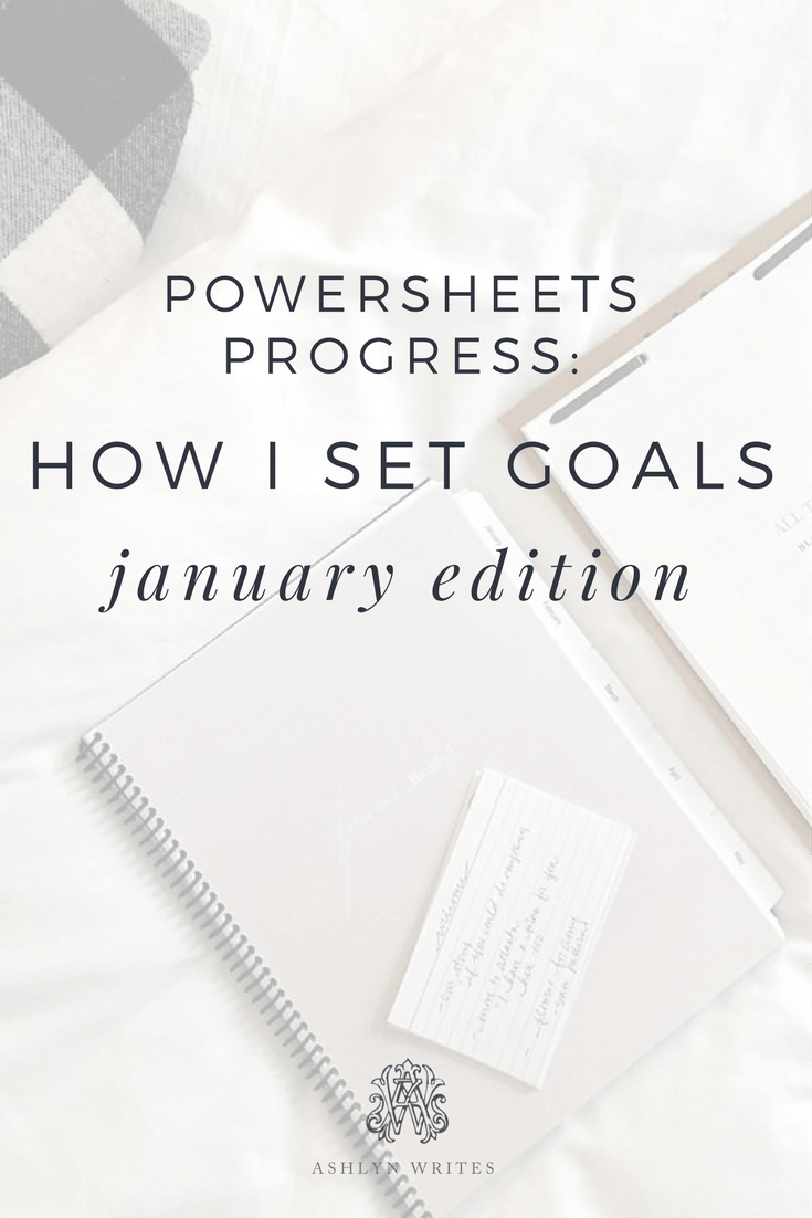 Powersheets how to set goals with Ashlyn Carter of Ashlyn Writes