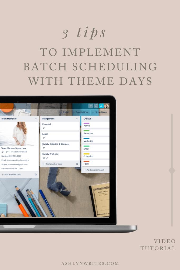 How to theme batch days | Ashlyn Writes