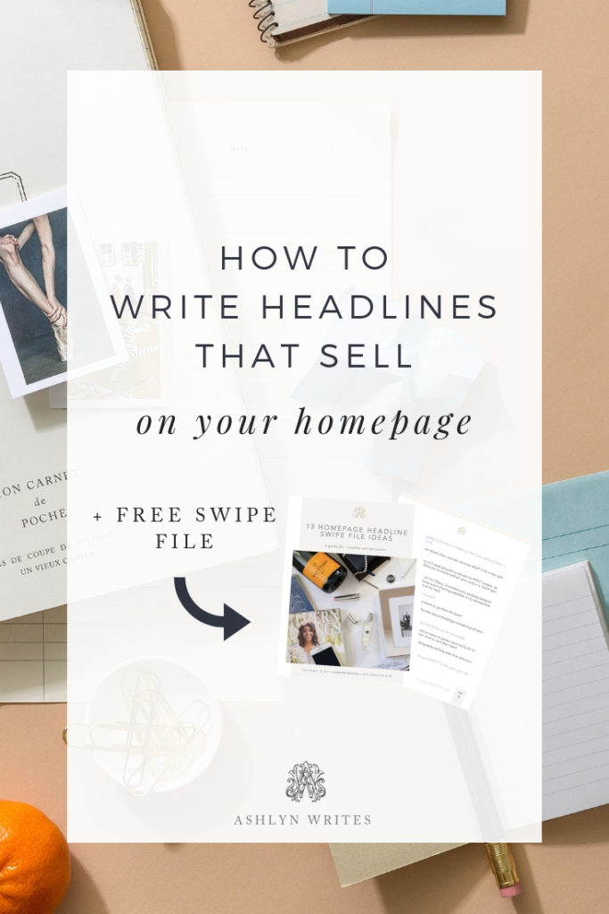 How to Write Headlines that Sell - copywriting tips from Ashlyn Carter of Ashlyn Writes creative entrepreneur business tips
