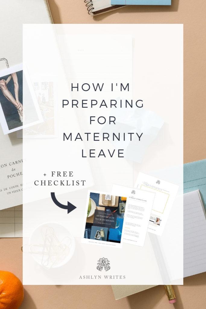 PreparingforMaternityLeave_AshlynWritesCopywriting