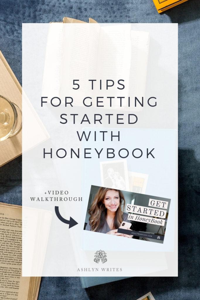 5 Tips for Getting Started with Honeybook_AshlynWritesCopywriting