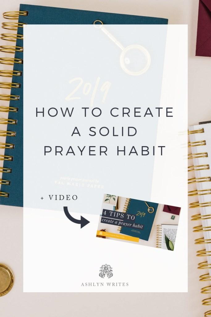 Create a Prayer Habit_Pinnable_Ashlyn Writes . Copywriting