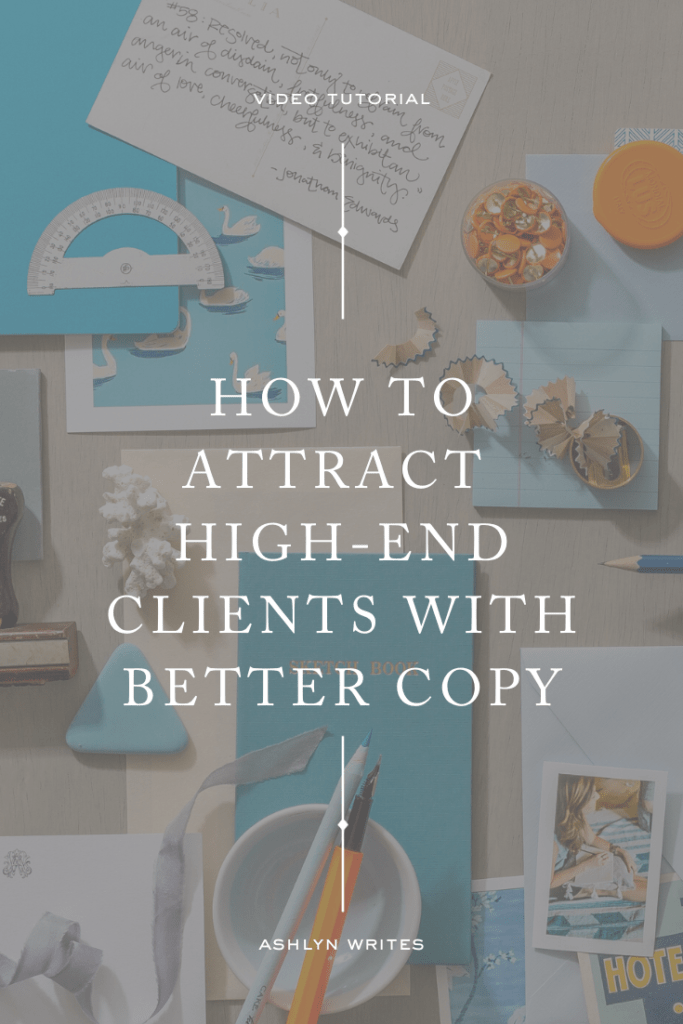 How to attract high-end clients with your brand messaging | Ashlyn Writes