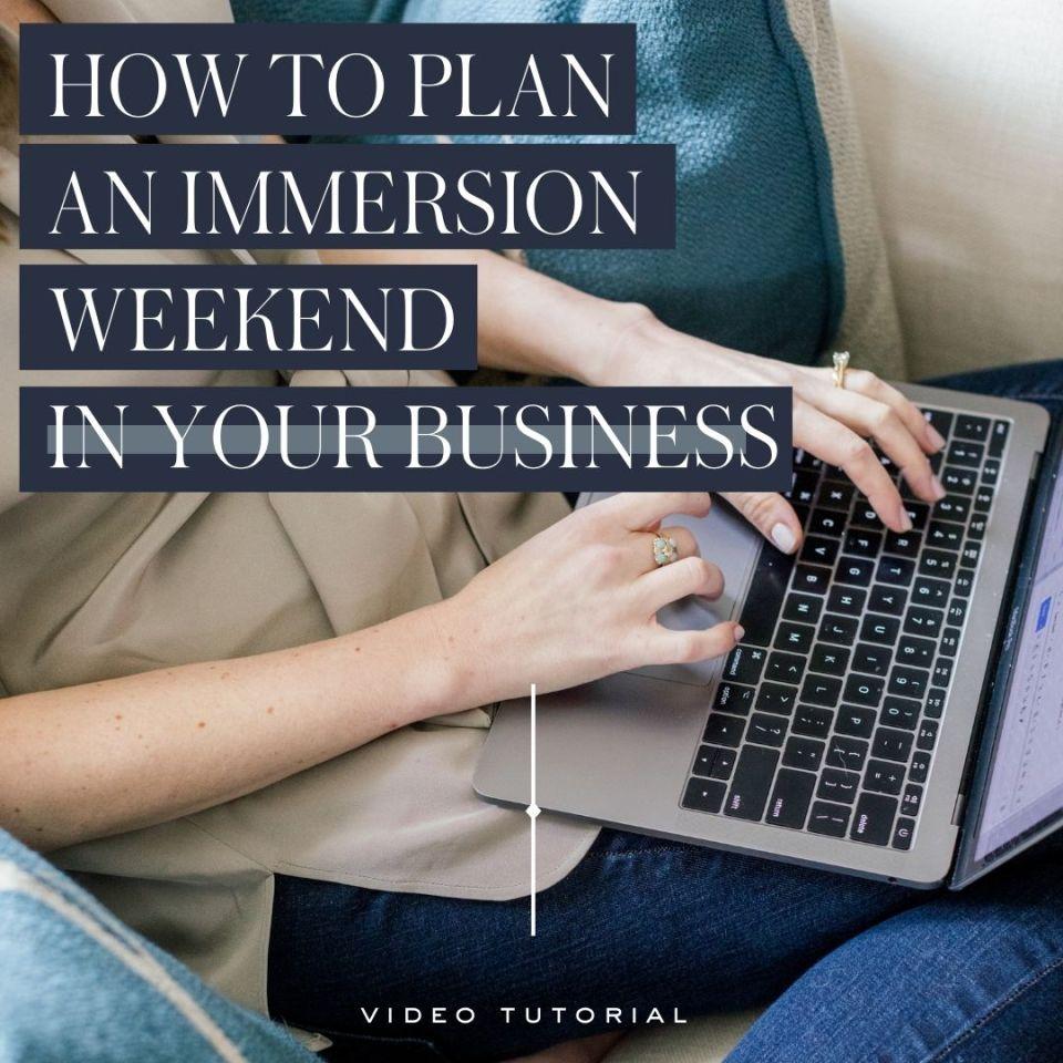 immersion weekend blog