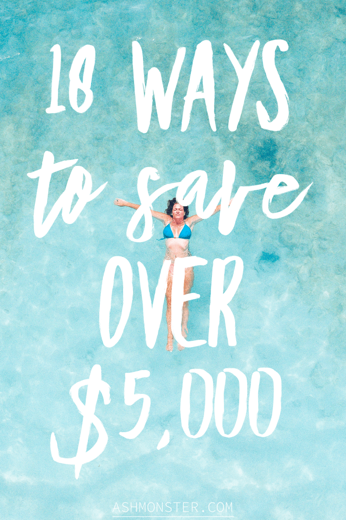girl floating in the ocean with white text that says, 18 ways to save over $5,000