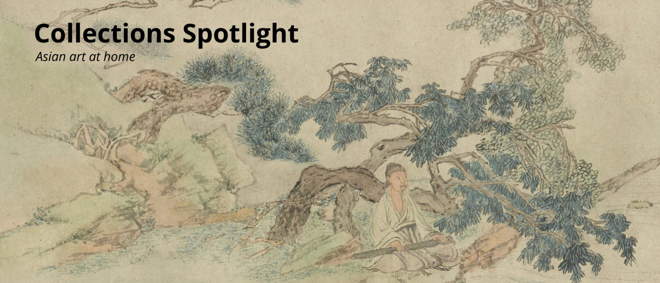 Collections Spotlight: Playing the Zither beneath the pine tree