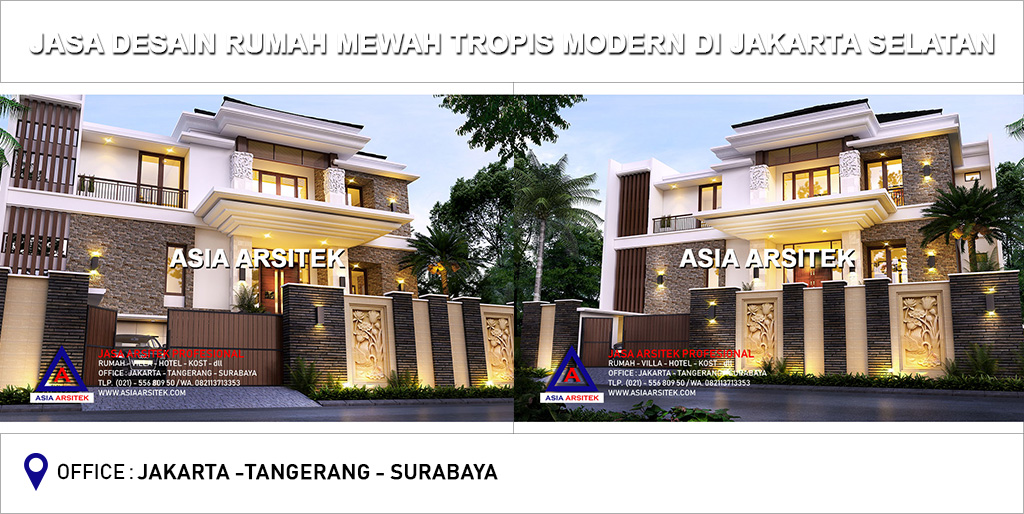 Jasa Arsitek Desain Gambar Rumah Mewah Tropis Modern Di Jakarta Selatan