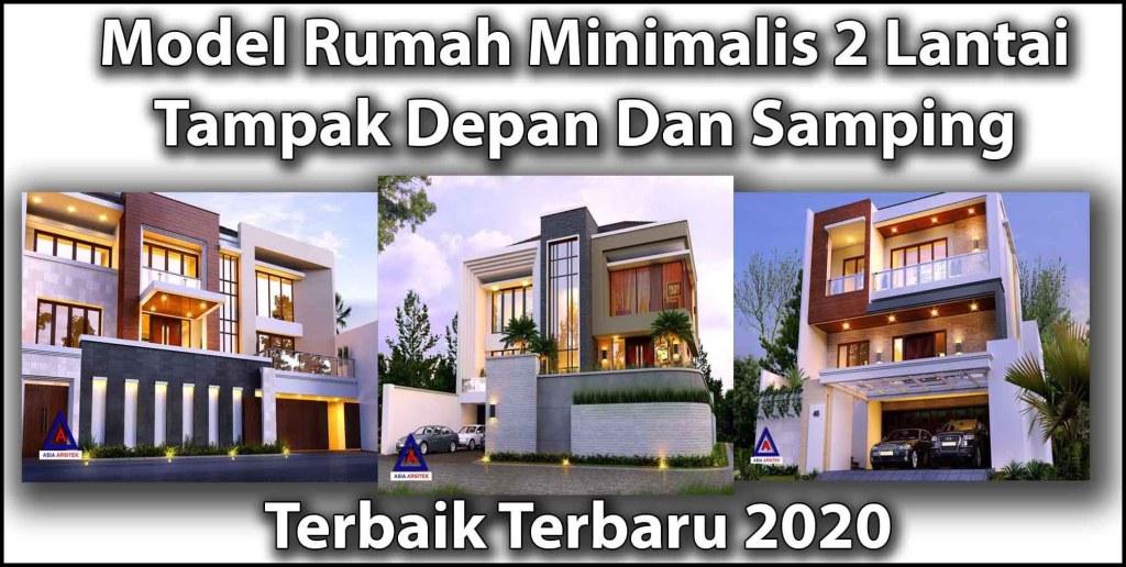Model Rumah Minimalis 2 Lantai Tampak Depan Dan Samping Terbaik Terbaru 2020 Archives Asia Arsitek