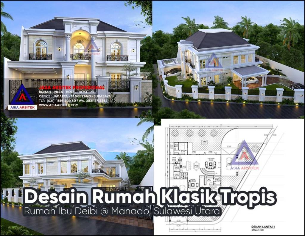 Jasa Desain Gambar Rumah Klasik Tropis Hook Di Manado Sulawesi Utara