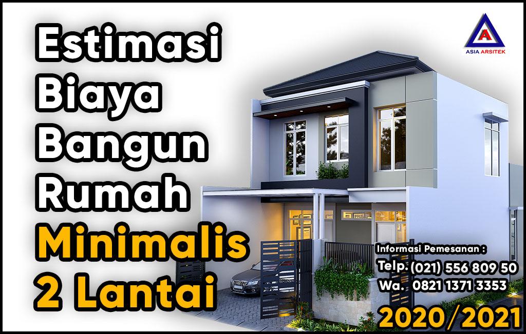 Estimasi Biaya Bangun Rumah Minimalis 2 Lantai 2020 2021