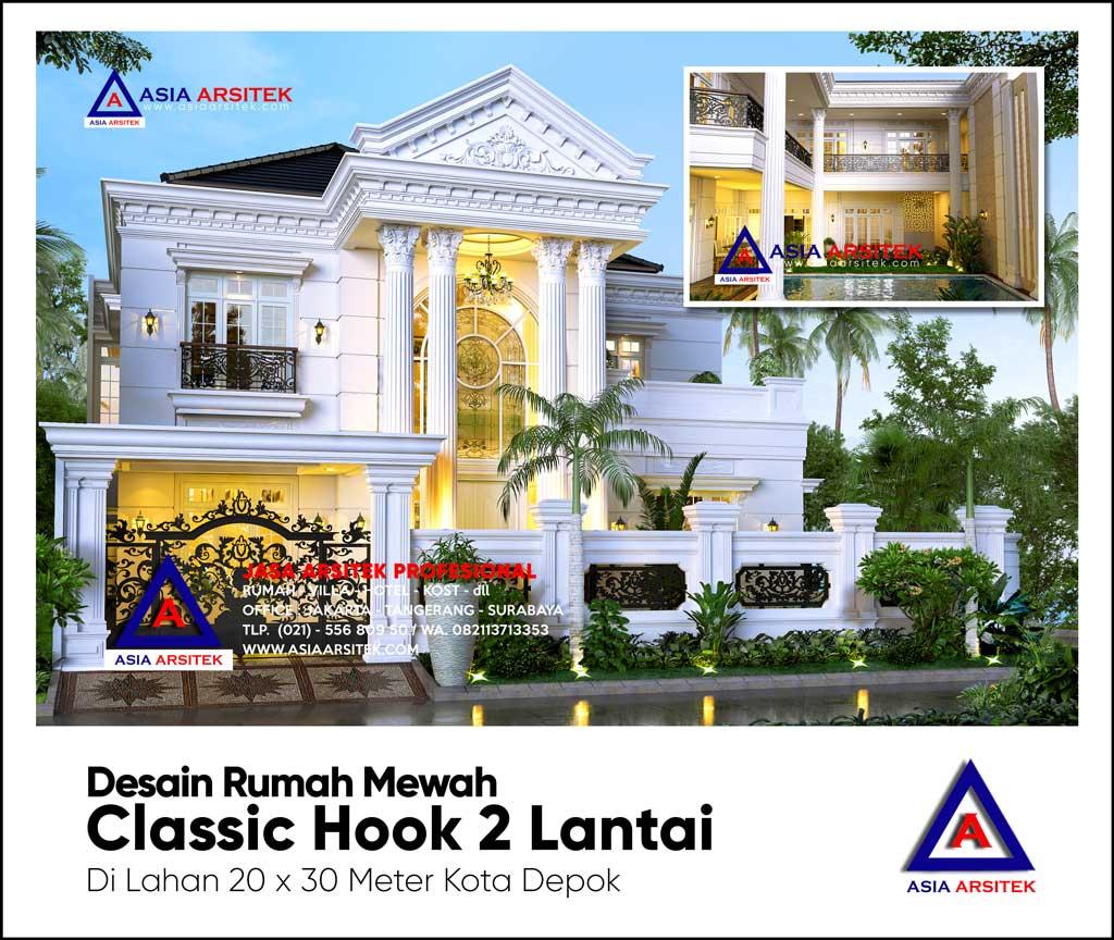 Desain Rumah Mewah Classic Hook 2 Lantai di lahan 20 x 30 meter