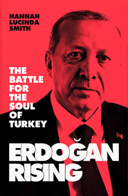 Erdogan Rising by Hannah Lucinda Smith