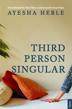 Third Person Singular by Ayesha Heble