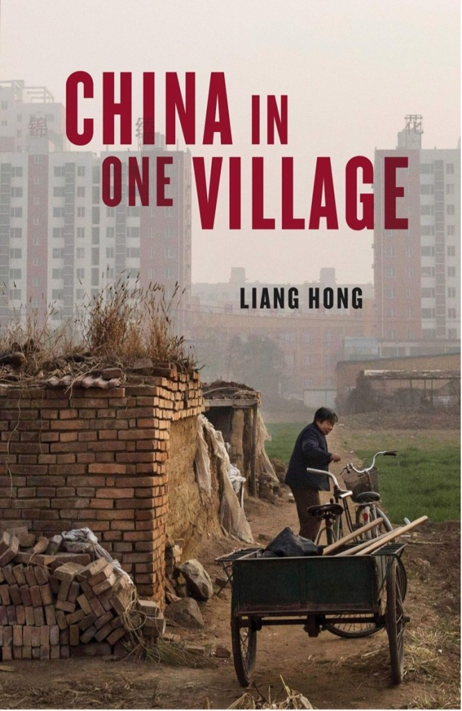 BOOK REVIEW: CHINA IN ONE VILLAGE (2021) – HOW TO ENCAPSULATE A COUNTRY
