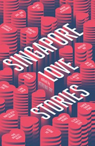 Singapore Love Stories, Verena Tay (ed) (Monsoon Books, October 2016)