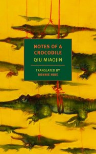 Notes of a Crocodile, Qiu Miaojin, Bonnie Huie (trans)