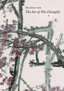 Modern Ink: The Art of Wu Changshi, Britta Erickson (ed), Craig Yee (ed) (The Mozhai Foundation & University of Hawai'i Press, April 2008)