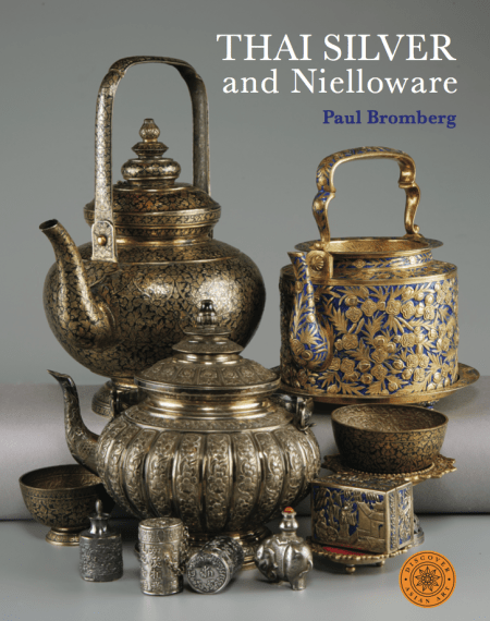 Thai Silver and Nielloware, Paul Bromberg (Rover Books 2018)