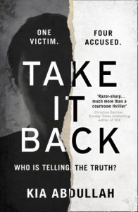 Take It Back, Kia Abdullah (HarperCollins, August 2019)